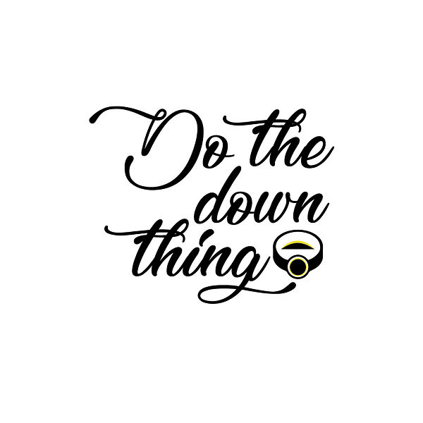 Do the down thing Png | Free download Printable Cool Quotes T- Shirt Design in Png