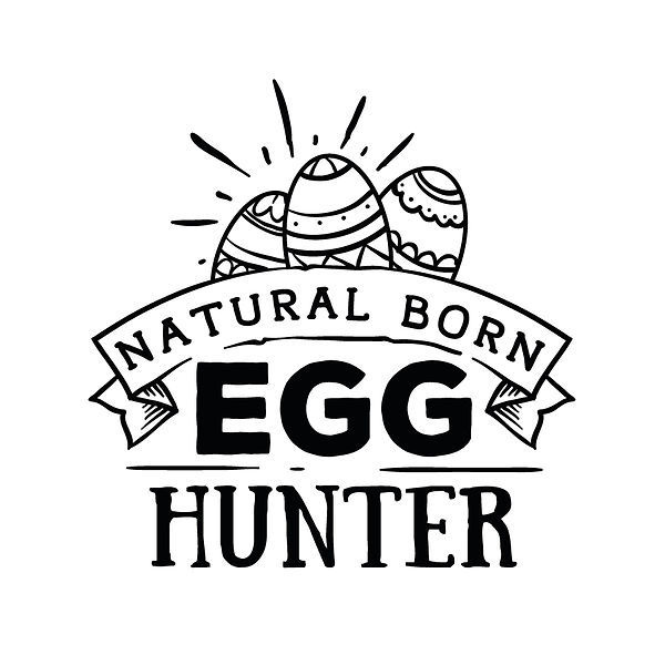 Natural born egg hunter Png | Free download Printable Funny Quotes T- Shirt Design in Png