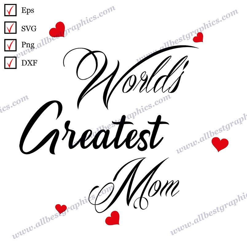 World's Greatest Mom | Best Cool Sayings T-shirt Template Vector Clipart