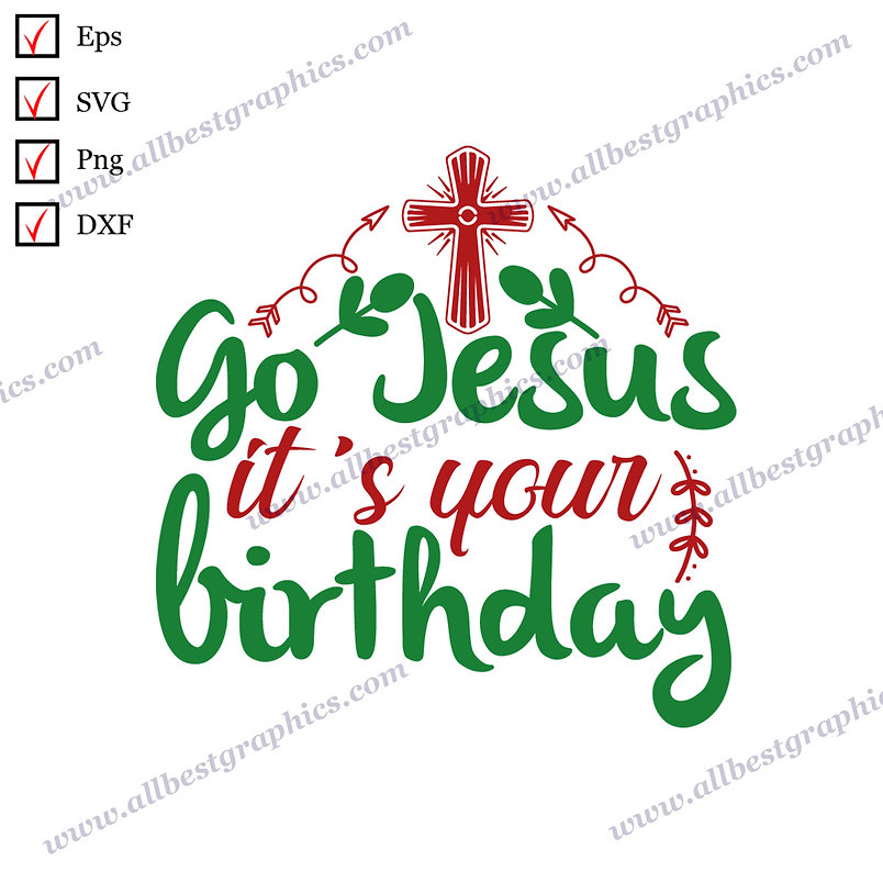 Go Jesus it's your Birthday | Best Cool Sayings Christmas Design Hand-Lettering