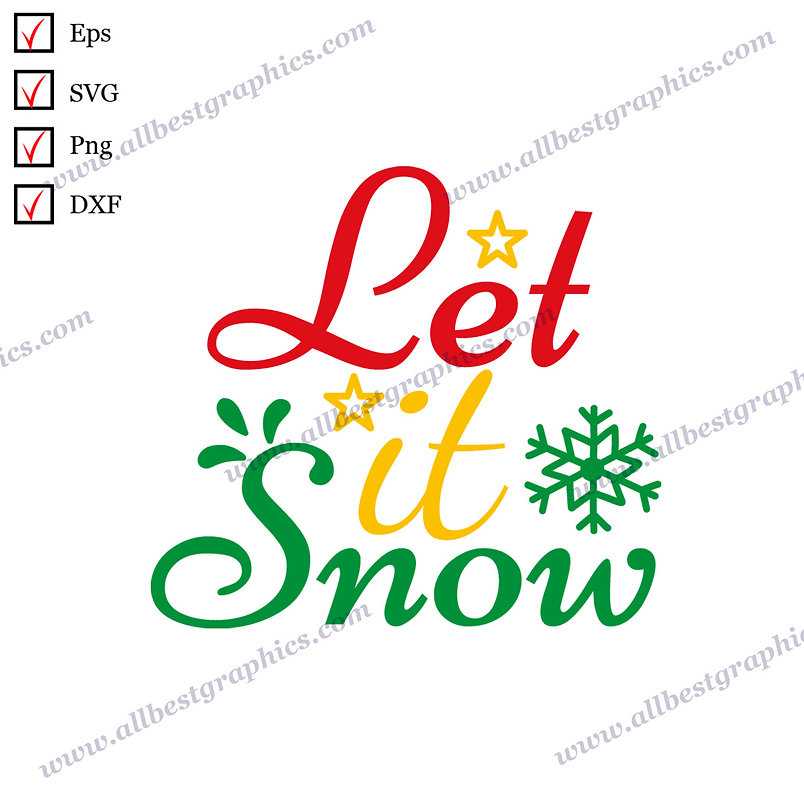 Let It Snow | Funny Quotes Hand-Lettering Christmas Template Eps SVG Png Dxf