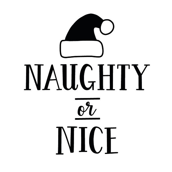 Naughty or nice Png | Free download Iron on Transfer Cool Quotes T- Shirt Design in Png
