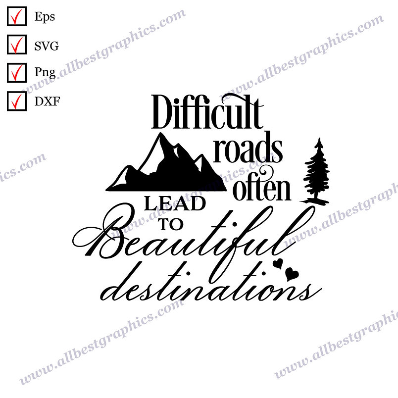 Difficult Roads Often Lead | Funny Sayings Merry Christmas Decor Cut files