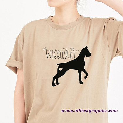 Beware Of The Wigglebutt |  Funny Quotes & Signs for Cricut and Silhouette Cameo