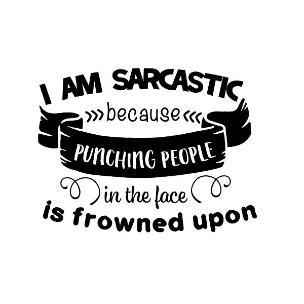 I am sarcastic Png   Free Printable Sarcastic Quotes T- Shirt Design in Png