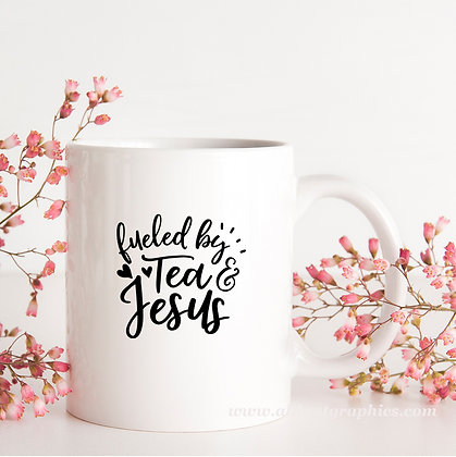Fueled by Tea & Jesus | Brainy Coffee Quotes Cut files in Dxf Eps Svg