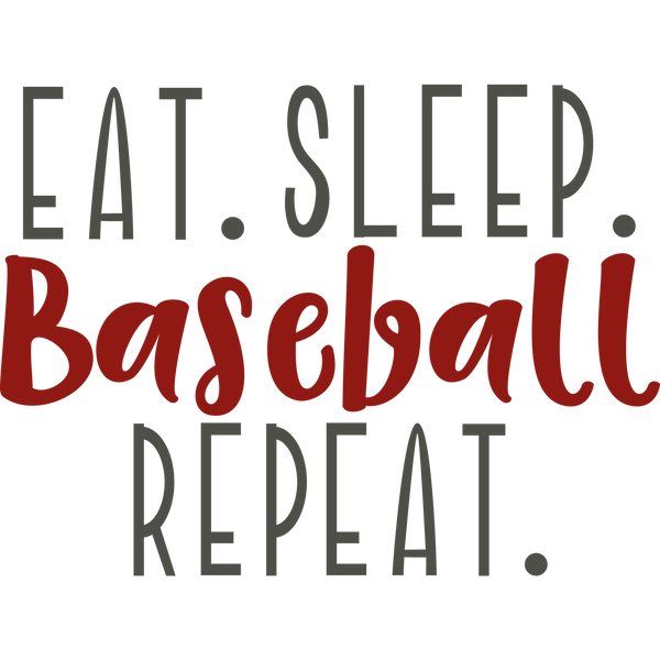 Eat Sleep Baseball Repeat | Free Iron on Transfer Cool Quotes T- Shirt Design in Png