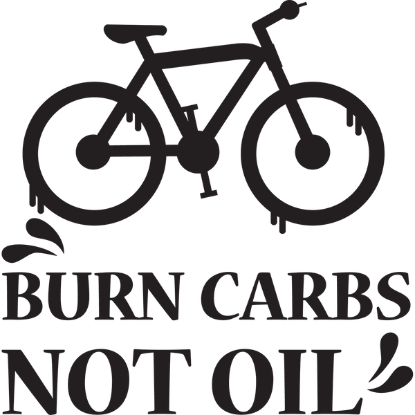 Burn Carbs Not Oil | Stunning Iron on Transfer Funny Quotes T- Shirt Design