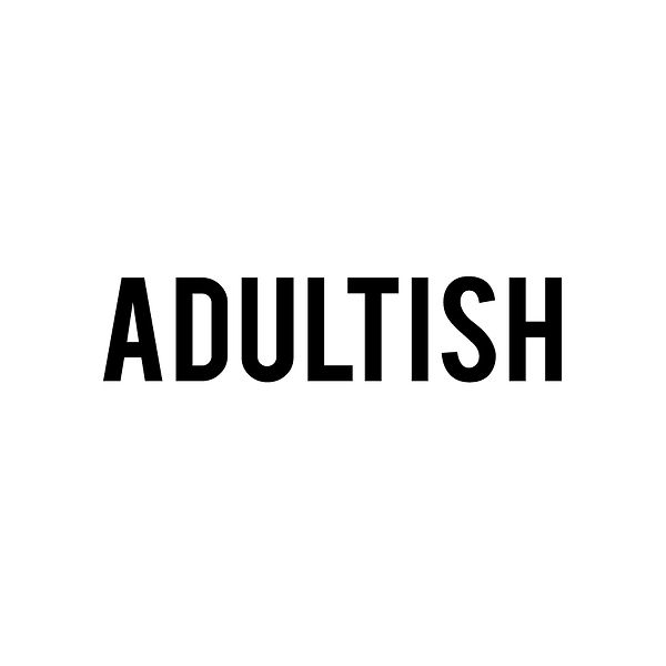 Adultish | Free Printable Sarcastic Quotes T- Shirt Design in Png