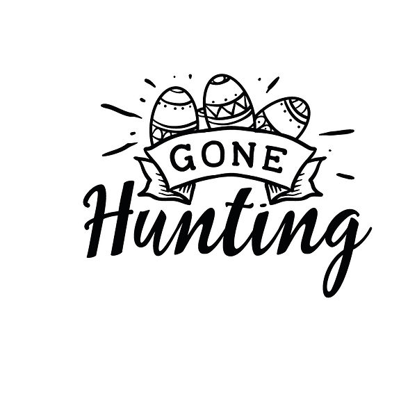 Gone hunting Png   Free Iron on Transfer Slay & Silly Quotes T- Shirt Design in Png