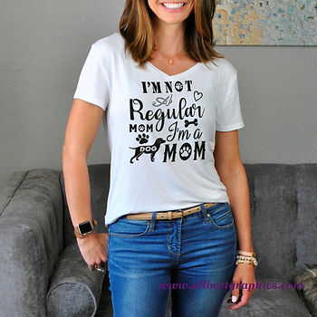 I'm Not A Regular Mom I'm A Dog Mom | Funny Quotes & Signs about PetsCut files