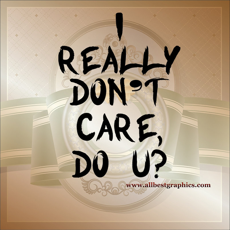 I really don't care do u | Funny Quotes Cut files in Eps Svg Dxf Png Pdf