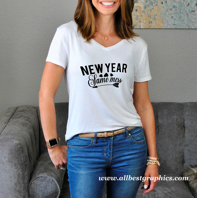 New year same mess | Sarcastic T-shirt Quotes in Eps Svg Png Dxf