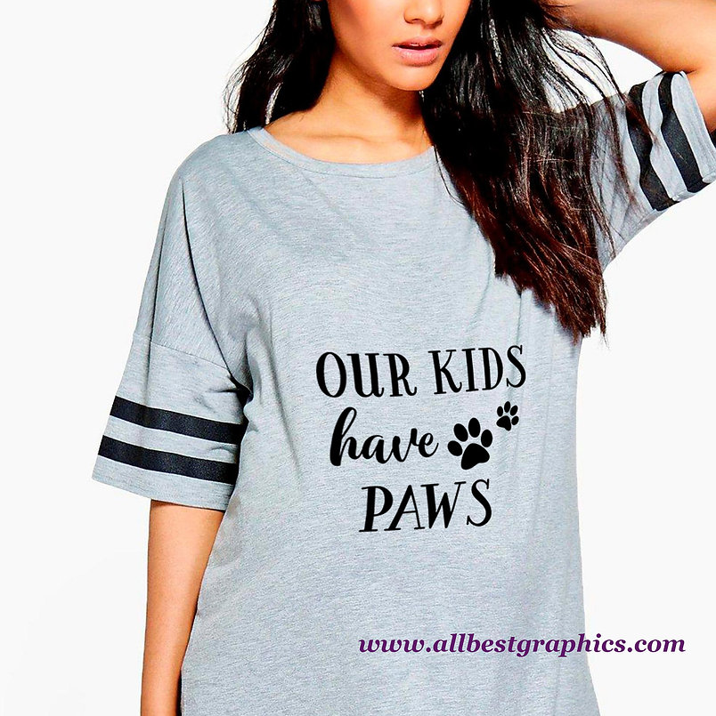 Our Kids Have Paws | Funny Quotes & Signs about PetsCut files inSvg Eps Dxf