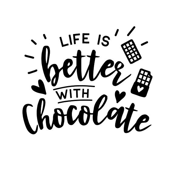 Life is better with chocolate Png | Free download Iron on Transfer Sassy Quotes T- Shirt Design in Png