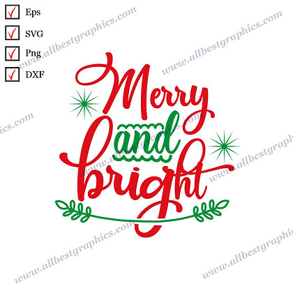 Merry and Bright | Funny Quotes Christmas Decor Vector Graphics Dxf Eps SVG Png