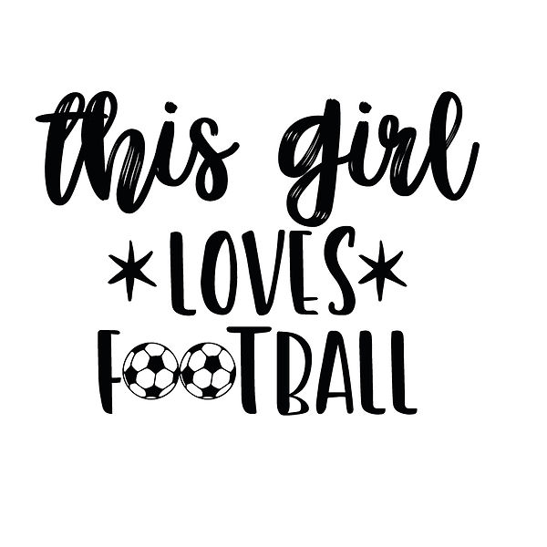 This girl love football | Free download Printable Sarcastic Quotes T- Shirt Design in Png