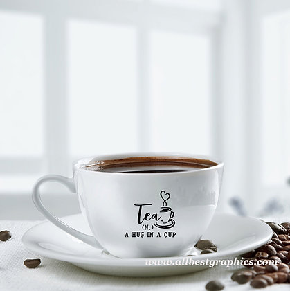 Tea a hug in a cup | Cool Coffee QuotesCut files inEps Svg Dxf