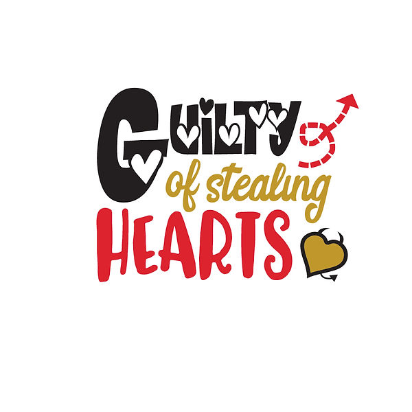 Guilty of stealing hearts  Png | Free Iron on Transfer Slay & Silly Quotes T- Shirt Design in Png