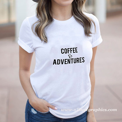 Coffee and adventures |  Funny T-shirt Quotes for Cricut and Silhouette Cameo