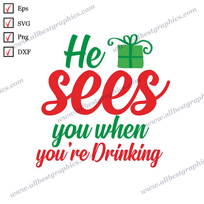 He Sees You | Cool Sayings Vector Clipart Christmas Design Eps Png SVG Dxf