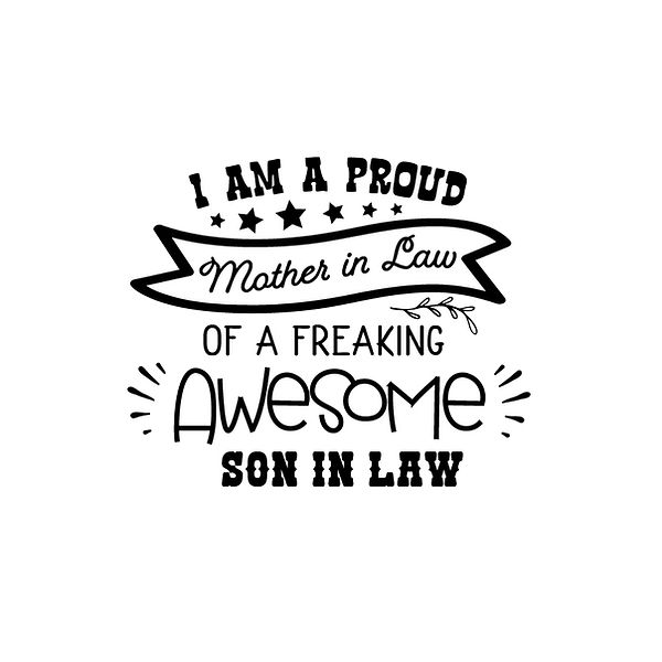 I'm a proud mother in law Png | Free download Printable Cool Quotes T- Shirt Design in Png