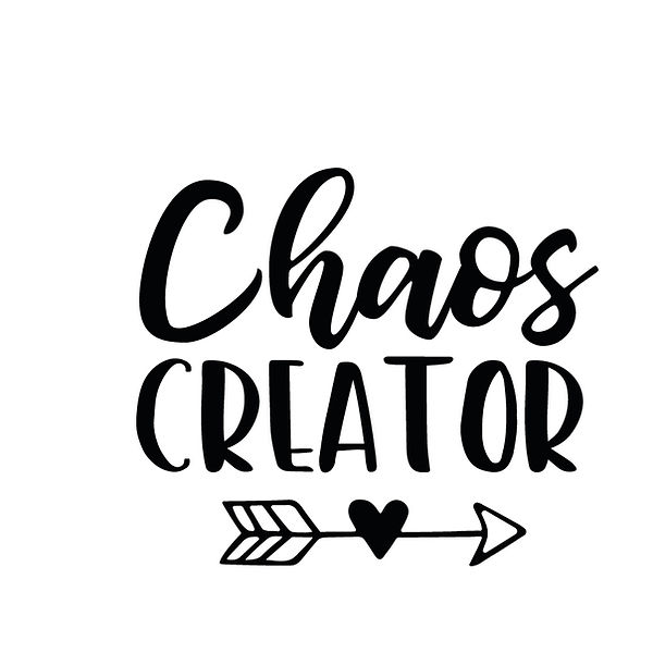 Chaos creator  | Free Printable Sarcastic Quotes T- Shirt Design in Png