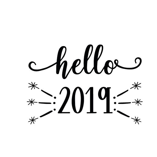 Hello 2019 Png | Free Iron on Transfer Slay & Silly Quotes T- Shirt Design in Png