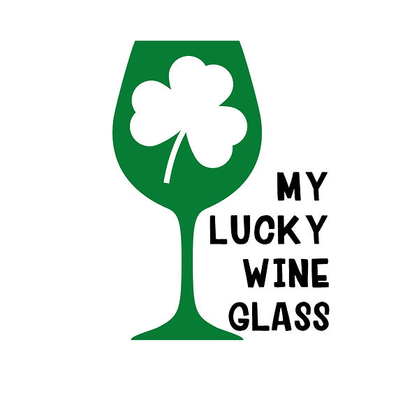 My lucky wine glass Png | Free Iron on Transfer Funny Quotes T- Shirt Design in Png