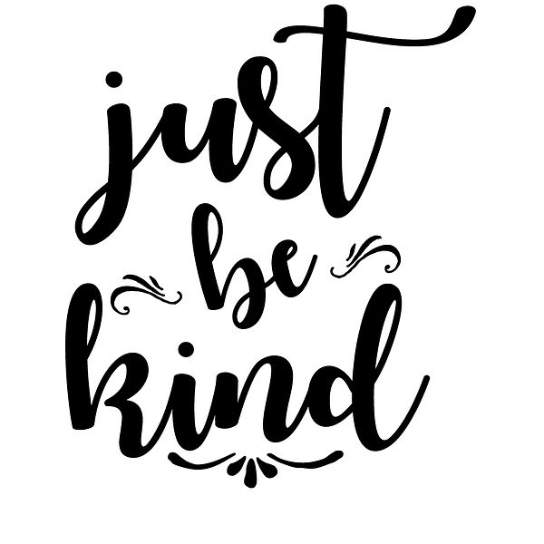 Just be kind Png | Free Iron on Transfer Cool Quotes T- Shirt Design in Png