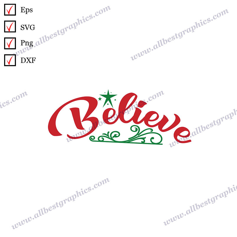 Believe  | Cool Quotes Christmas Design Easy-to-Use Cut files