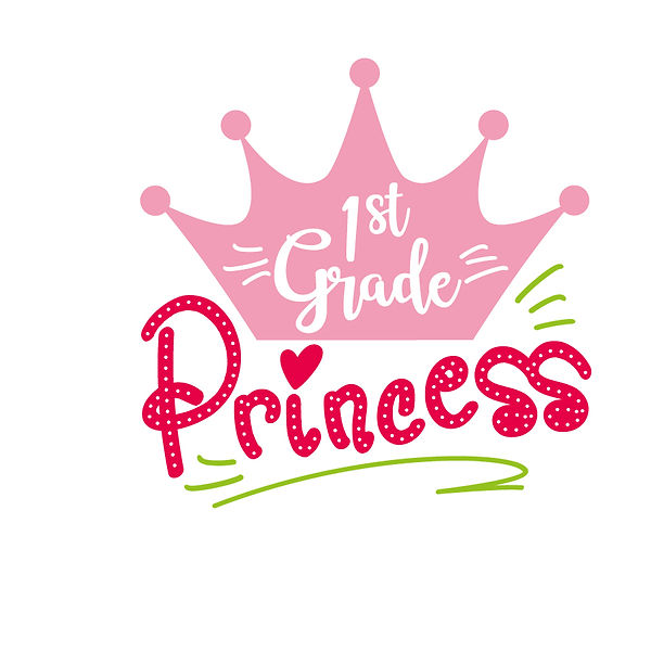 Princess grade 1st Png   Free Iron on Transfer Slay & Silly Quotes T- Shirt Design in Png