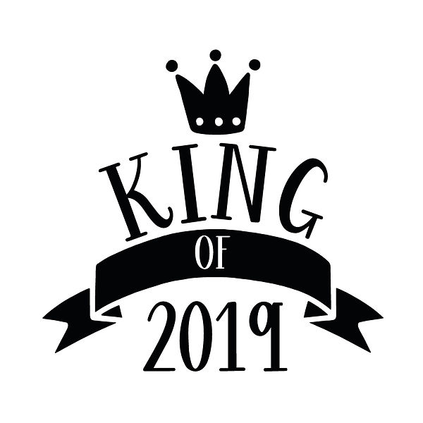King of 2019 Png | Free download Iron on Transfer Sassy Quotes T- Shirt Design in Png