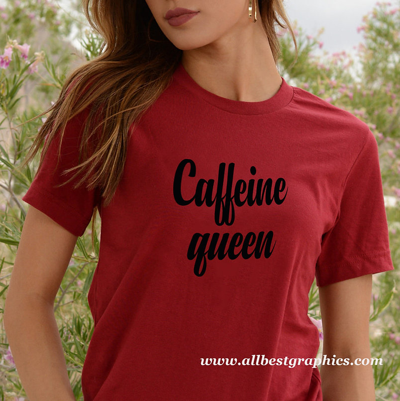 Caffeine queen   Brainy T-Shirt QuotesCut files inSvg Dxf Eps