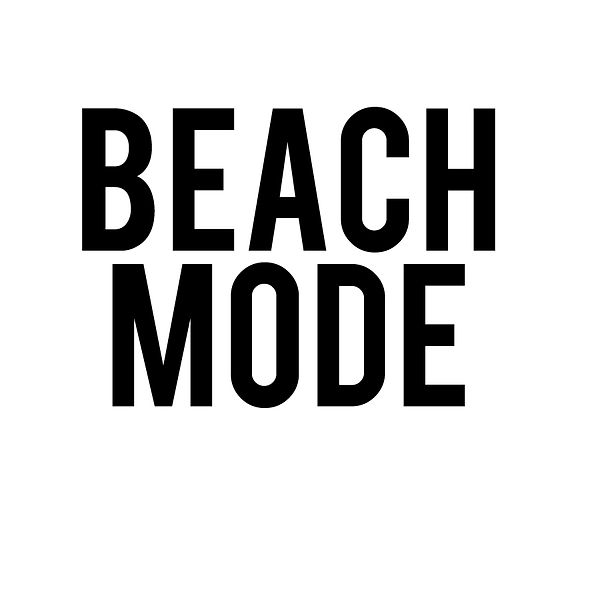 Beach mode   Free Printable Sarcastic Quotes T- Shirt Design in Png