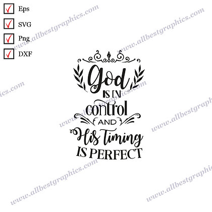 God Is In Control | Best Cool Sayings Vector Graphics Christmas Design Cut files