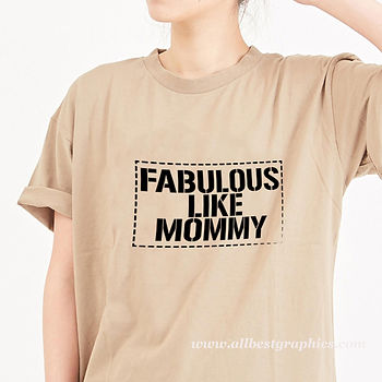 Fabulous like mommy   Brainy T-Shirt QuotesCut files inEps Svg Dxf