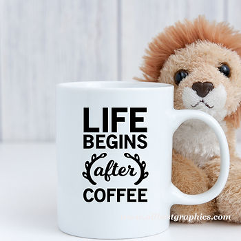 Life begins after coffee    Sassy Coffee Quotes for Silhouette Cameo and Cricut