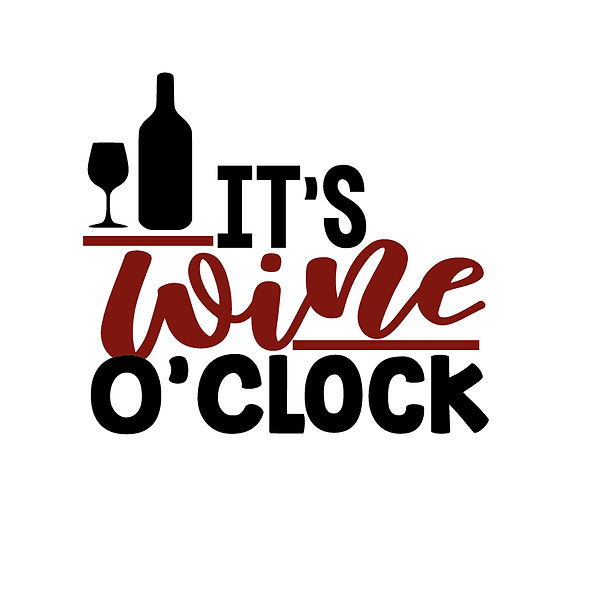 Its wine oclock  Png | Free Printable Sarcastic Quotes T- Shirt Design in Png