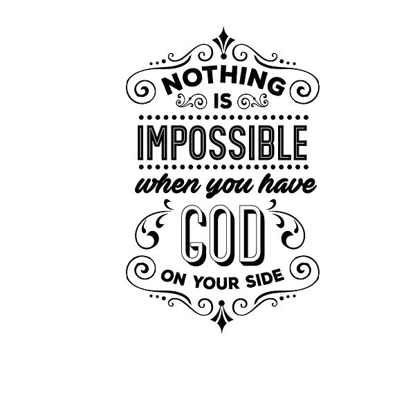 Nothing is impossible Png   Free download Printable Funny Quotes T- Shirt Design in Png