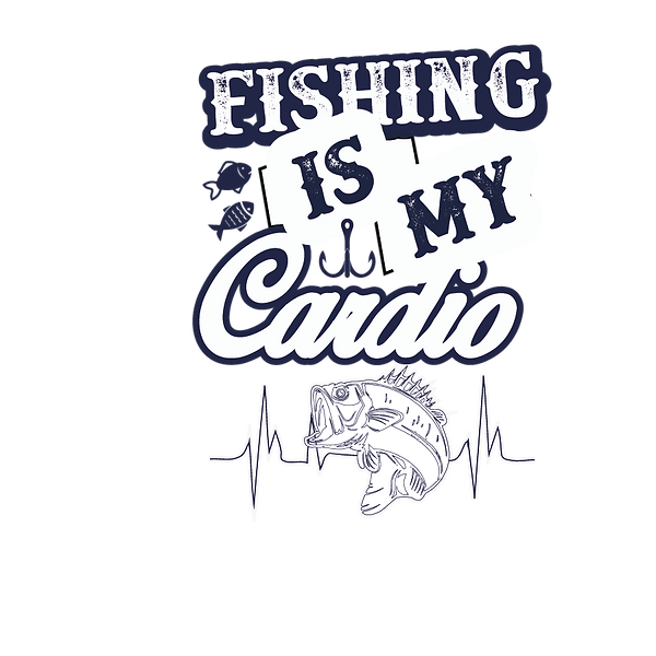 Fishing is my cardio   Free Iron on Transfer Cool Quotes T- Shirt Design in Png
