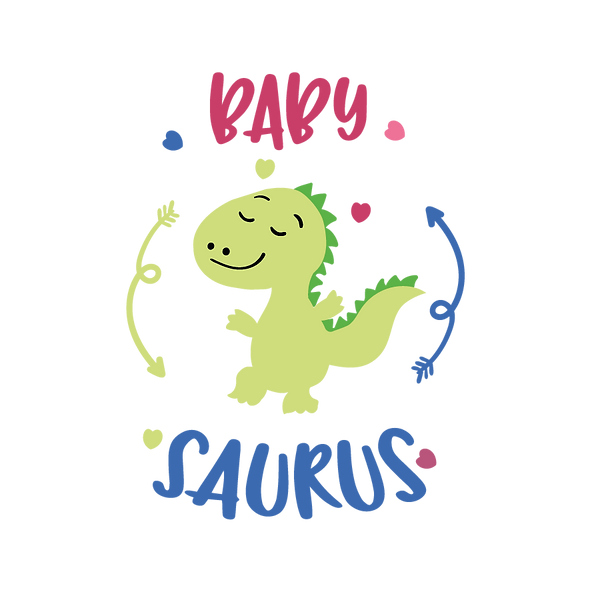 Baby Saurus | Free download Printable Funny Quotes T- Shirt Design in Png