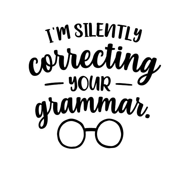 I'm silently correcting your grammar Png   Free download Iron on Transfer Cool Quotes T- Shirt Design in Png