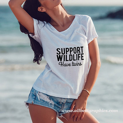 Support wild life have twins | Slay and Silly T-shirt Quotes for Silhouette