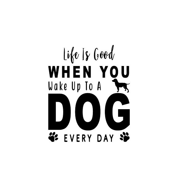 Wake up to a dog Png | Free download Iron on Transfer Funny Quotes T- Shirt Design in Png