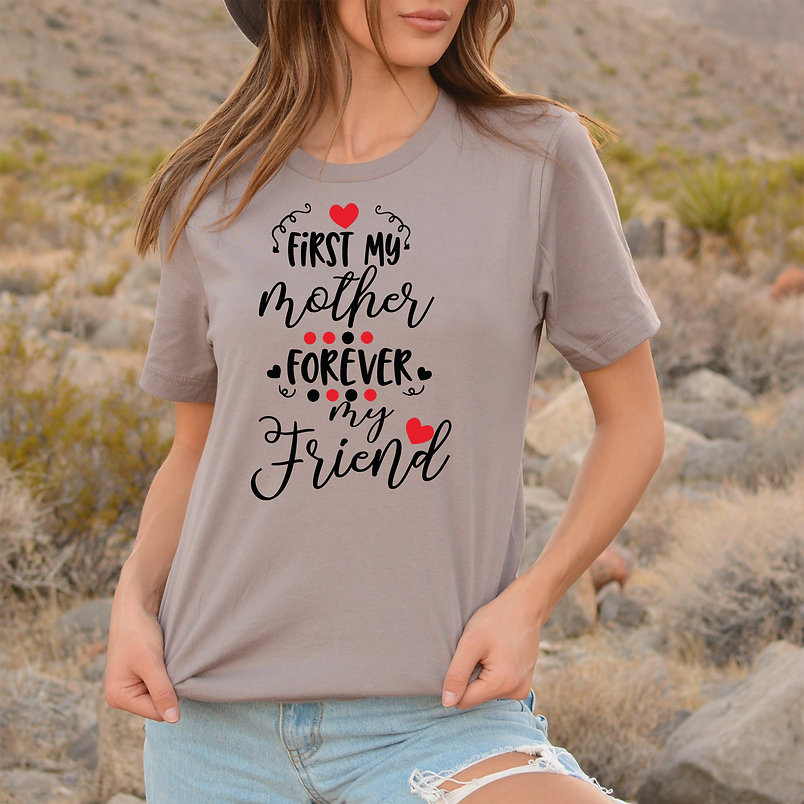 First my mother | Slay and Silly T-shirt Quotes for Silhouette Cameo and Cricut