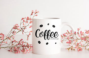 Coffee is my blood type | Coffee mug Funny Quotes Eps Svg Dxf Png