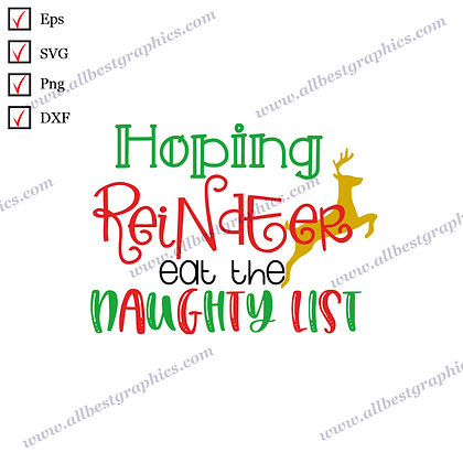 Hoping Reindeer Eat   Best Cool Quotes Christmas Decor Easy-to-Use Cut files