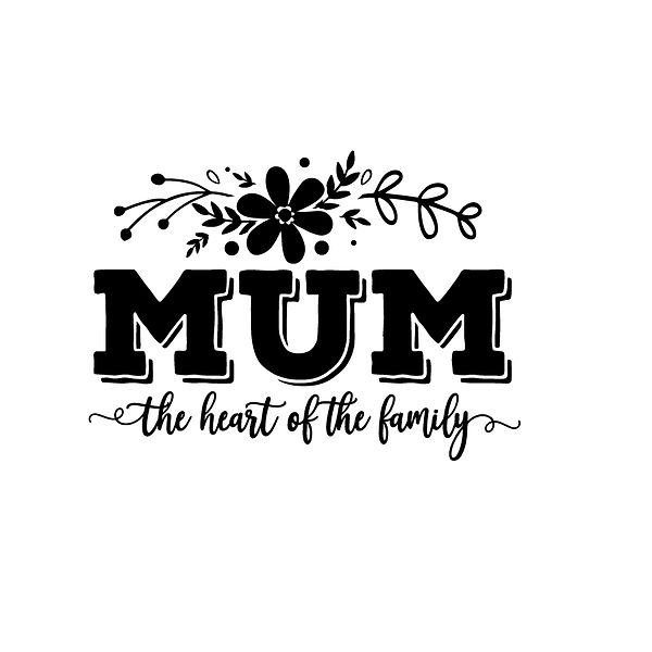 Mum the heart of the family Png | Free Printable Sassy Quotes T- Shirt Design in Png