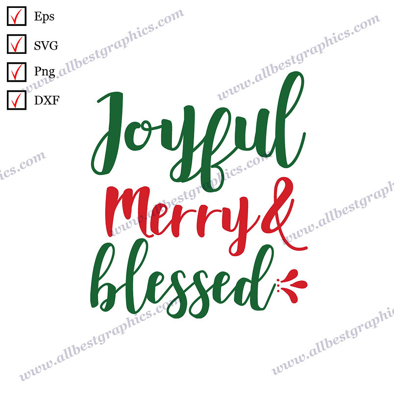 Joyful Merry and Blessed | Cool Quotes Easy-to-Use Christmas Design Cut files